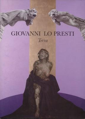 Giovanni Lo Presti, Terra