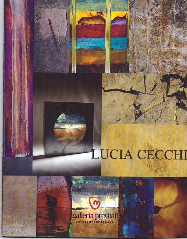 Lucia Cecchi, Terra e ferro nell'anima